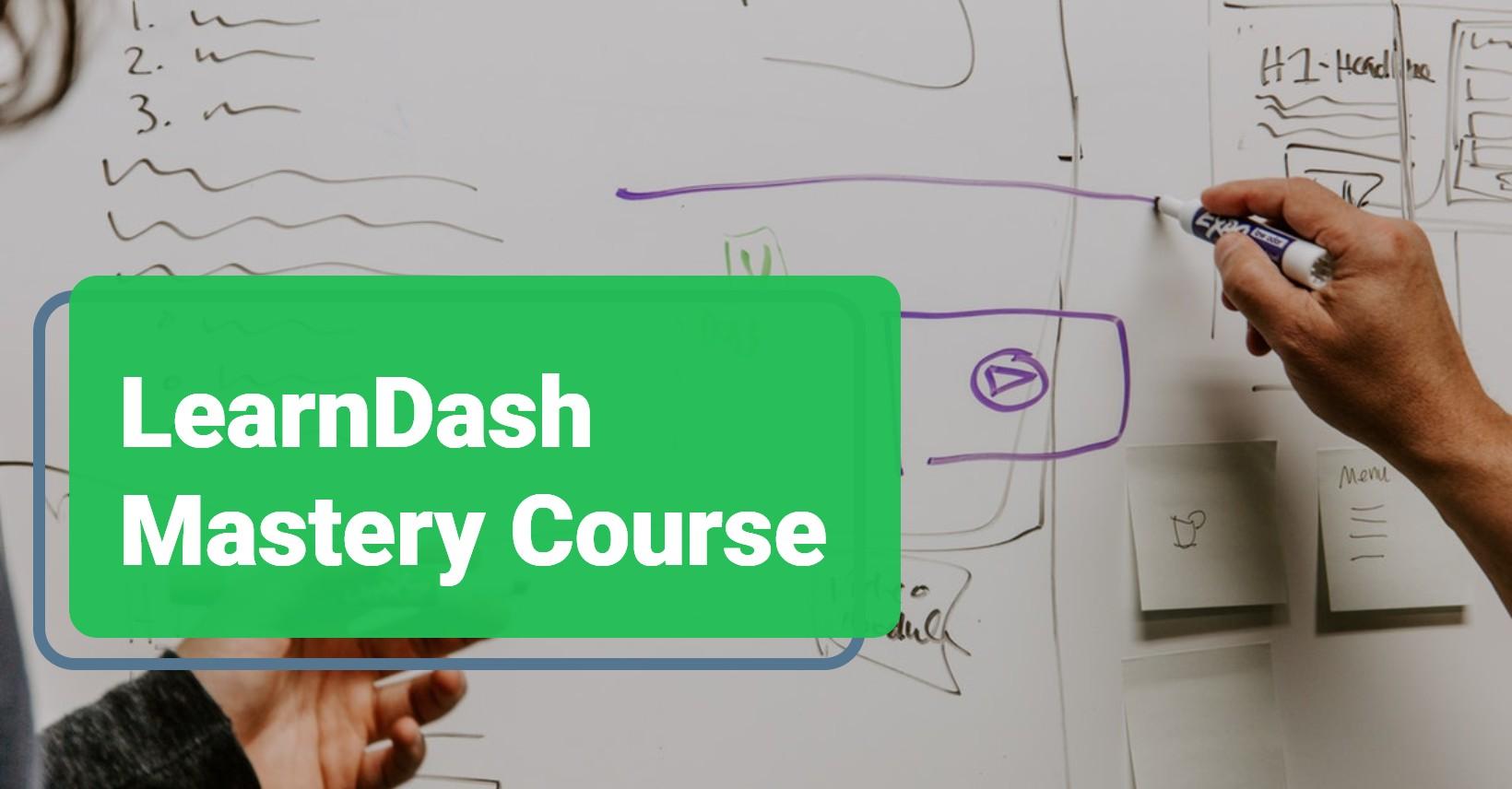 LearnDash Mastery Course2 1 -