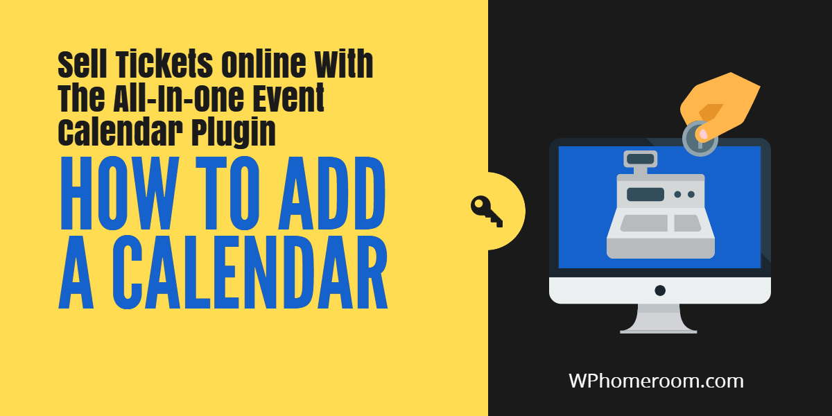How To Add an Event Calendar To WordPress