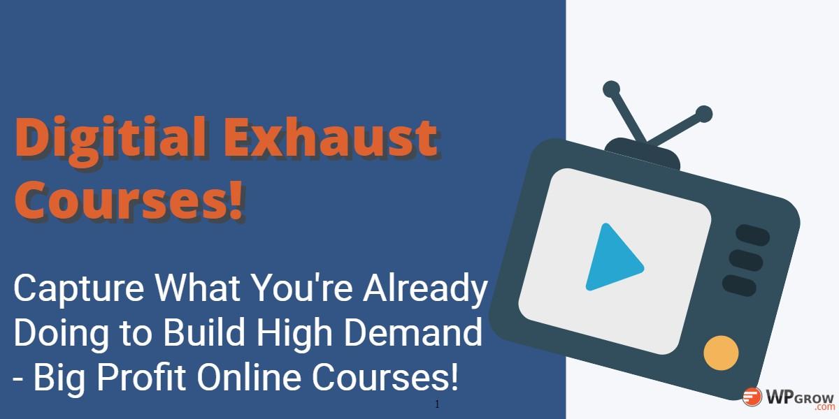 Digital Exhaust Course -