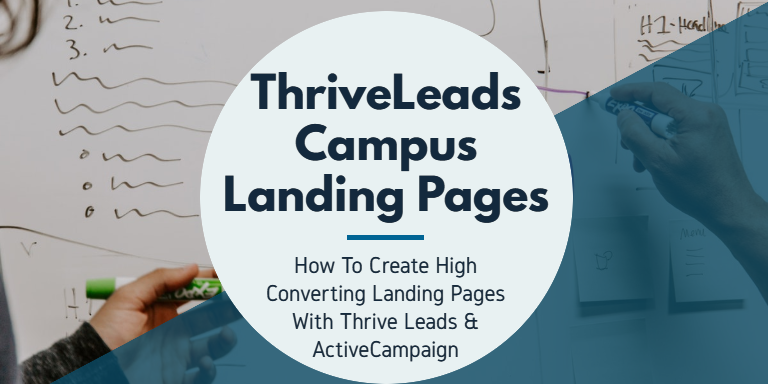 How To Create ThriveLeads Landing Pages