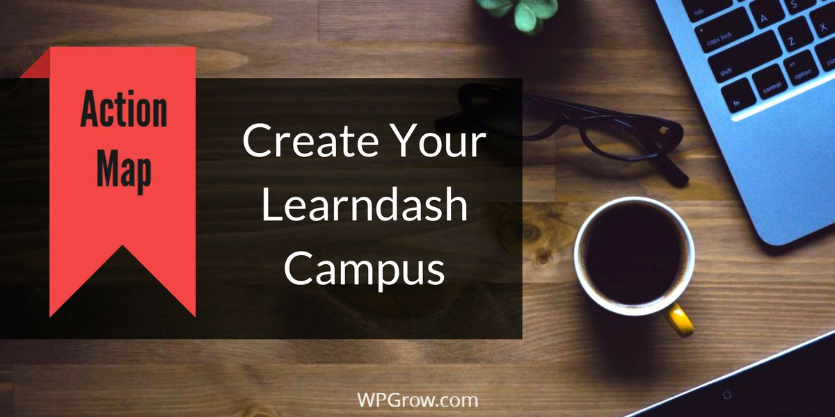 Create YourLearndash Campus -