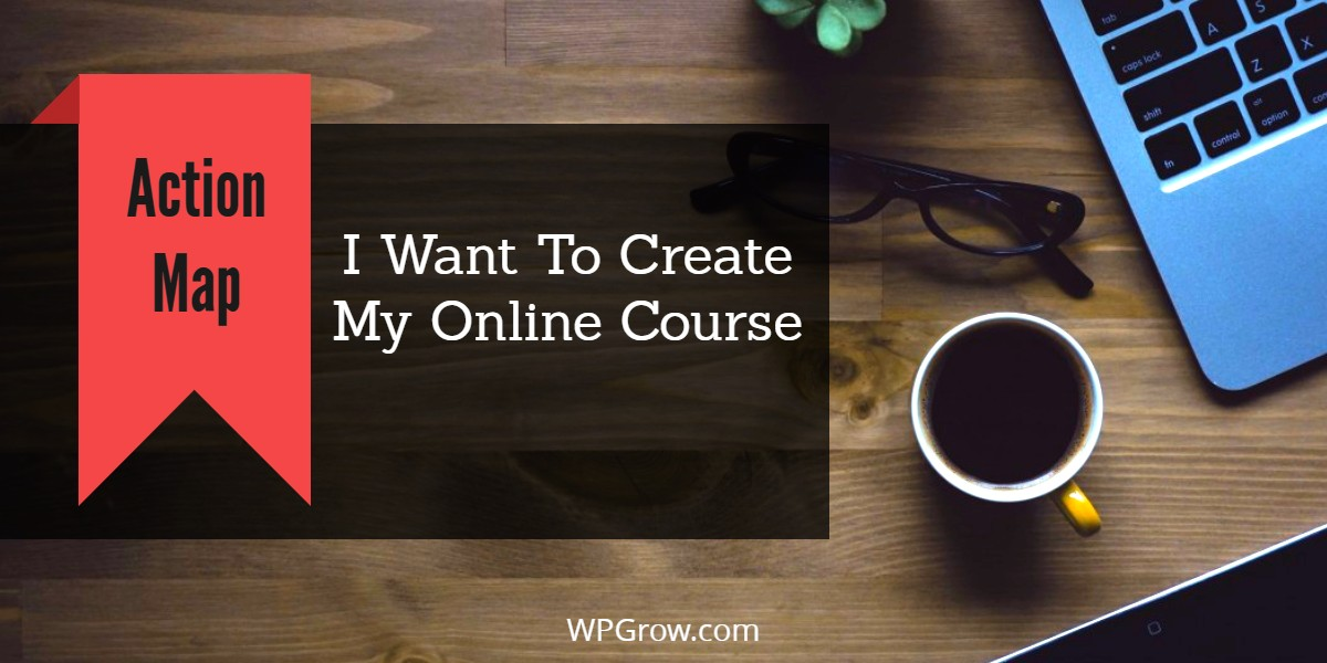 How To Create your Online Course -
