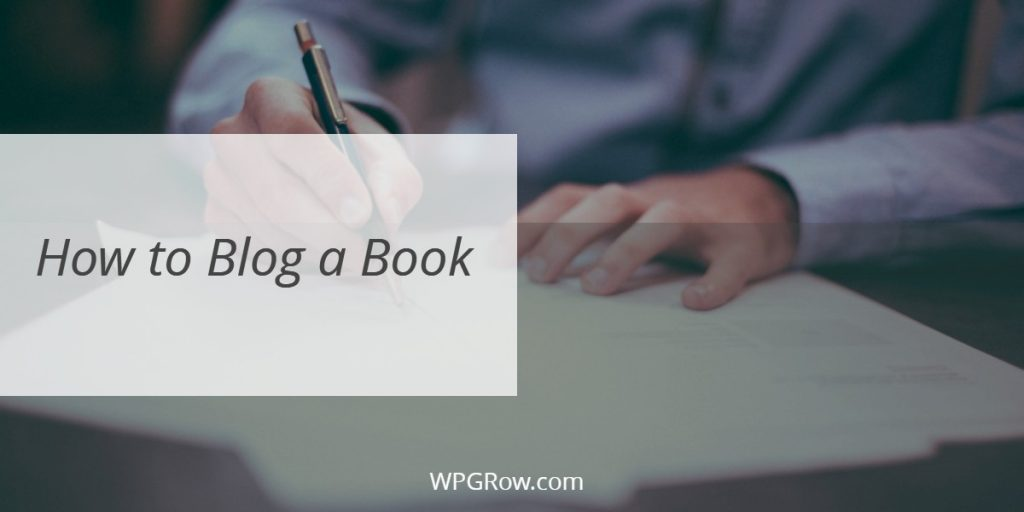 How to Blog a Book -
