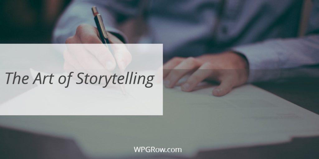 The Art of Storytelling -