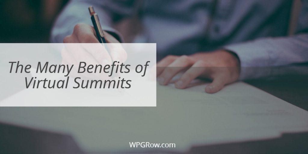 The Many Benefits of Virtual Summits -