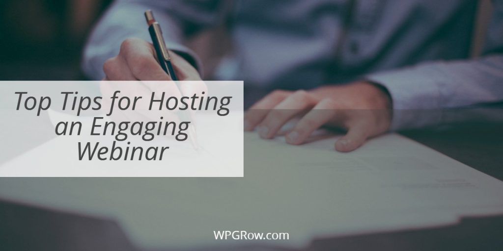 Top Tips for Hosting an Engaging Webinar -