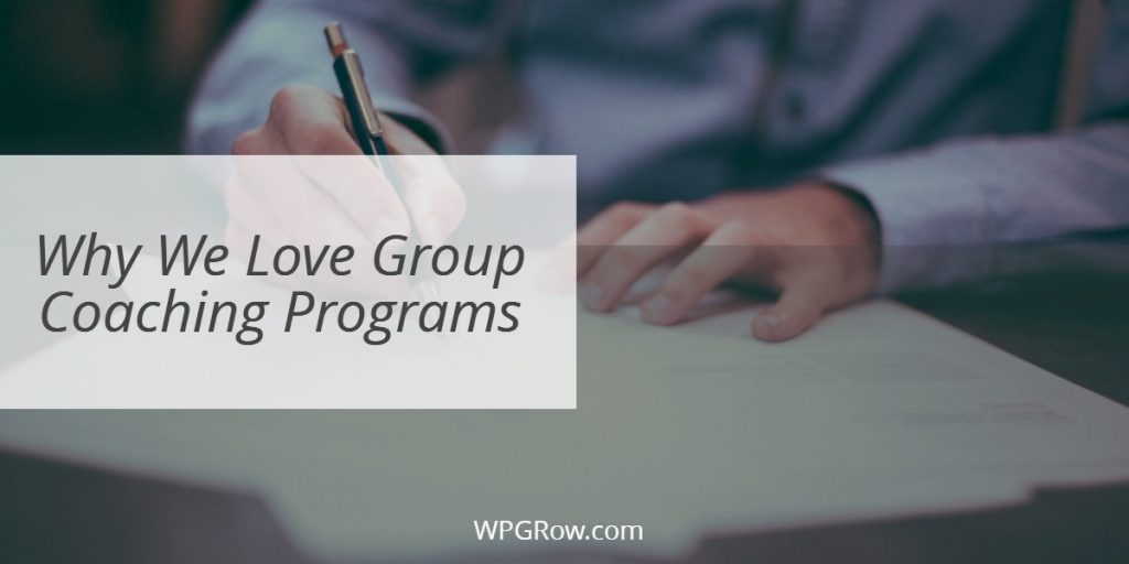 Why We Love Group Coaching Programs -