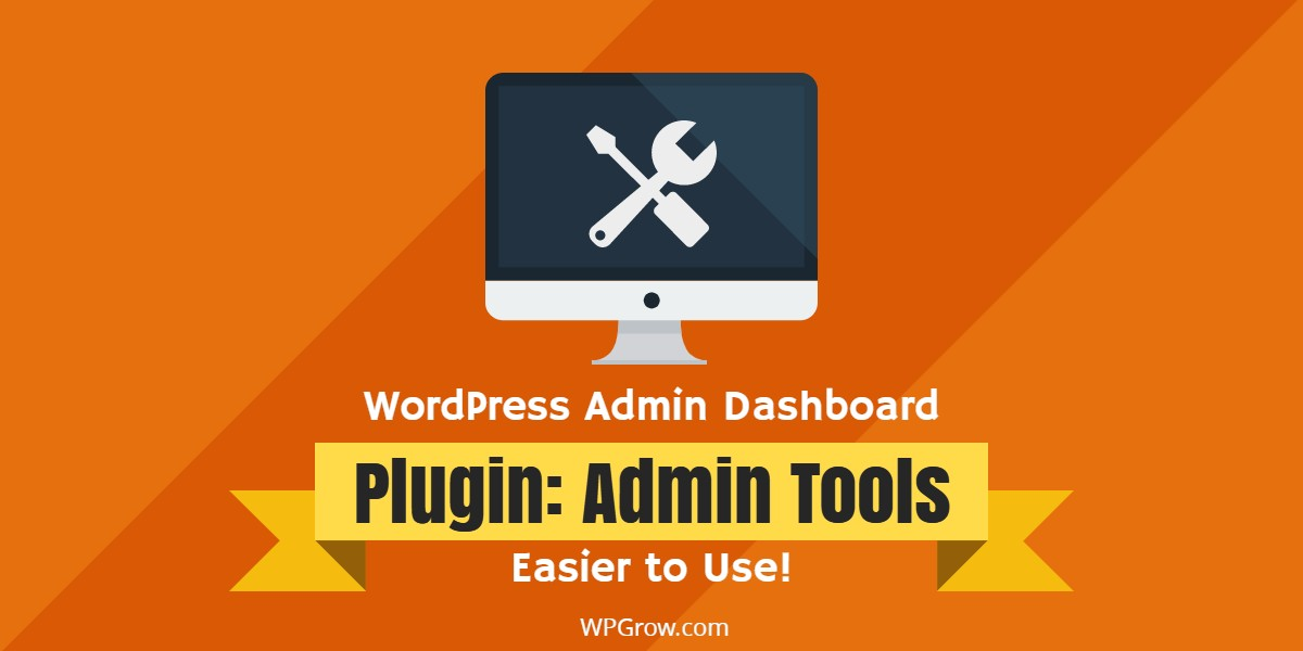 WordPress Admin Tools -