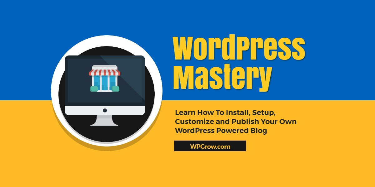 WordPress Mastery Course -