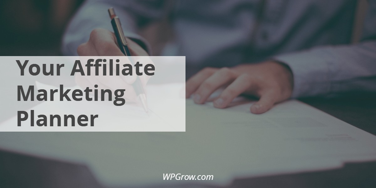 Your Affiliate Marketing Planner -