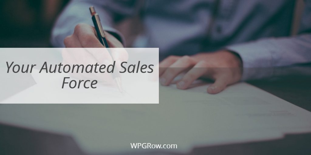 Your Automated Sales Force -