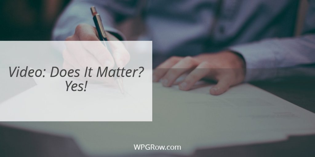 Video Does It Matter Yes -