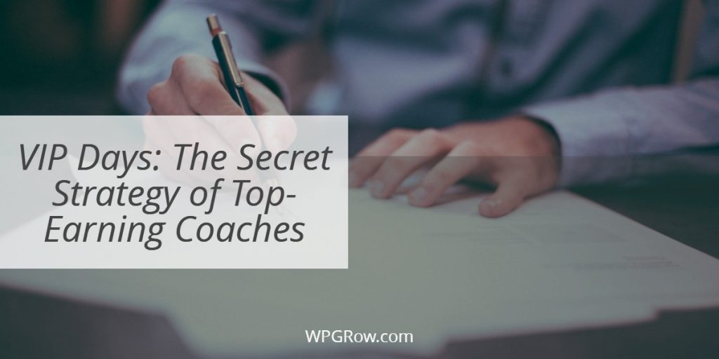 VIP Days  The Secret Strategy of Top Earning Coaches -