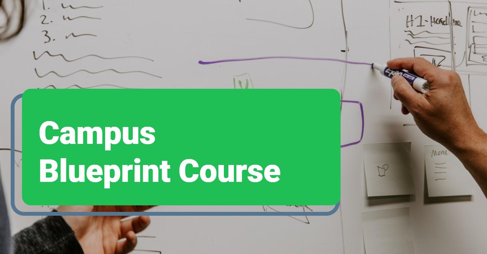 Campus Blueprint Course 2 -